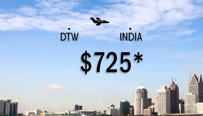 DETROIT TO INDIA ROUND TRIP DEALS : STARTS FROM $725*