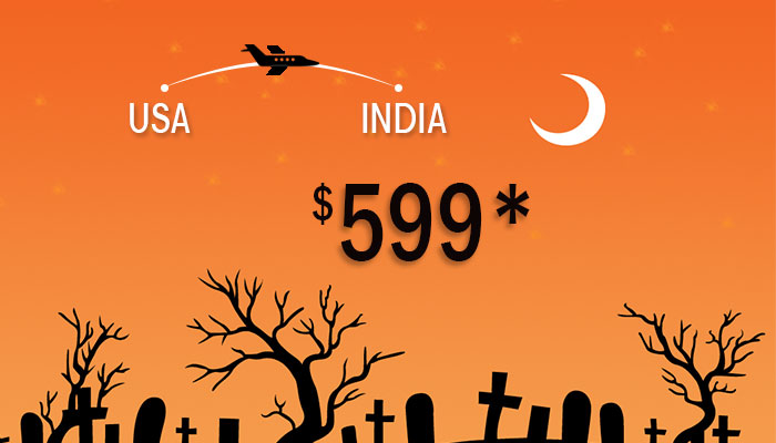 HALLOWEEN TRAVEL DEALS : USA To INDIA Round Trip Starts From $599*