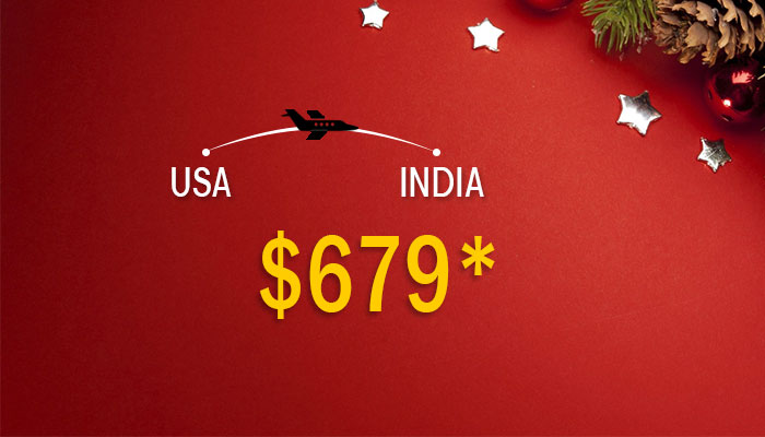 New Year Travel Deals : USA To INDIA Round Trip Starts From $679*