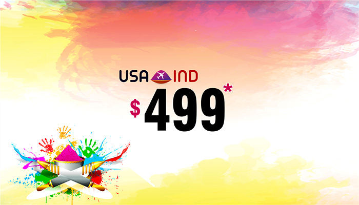 HOLI TRAVEL OFFERS : USA TO INDIA ROUND TRIP STARTS FROM $499*