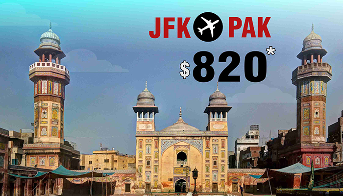 NEW YORK TO PAKISTAN FLIGHT DEALS : ROUND TRIP STARTS FROM $820*