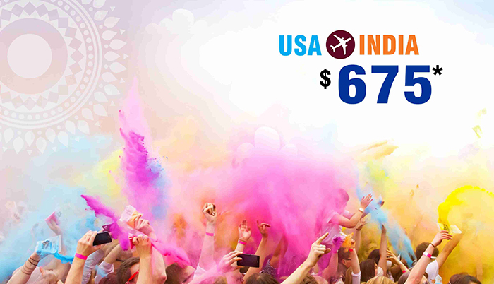 HOLI TRAVEL DEALS : USA TO INDIA ROUND TRIP FLIGHT STARTS FROM $675*