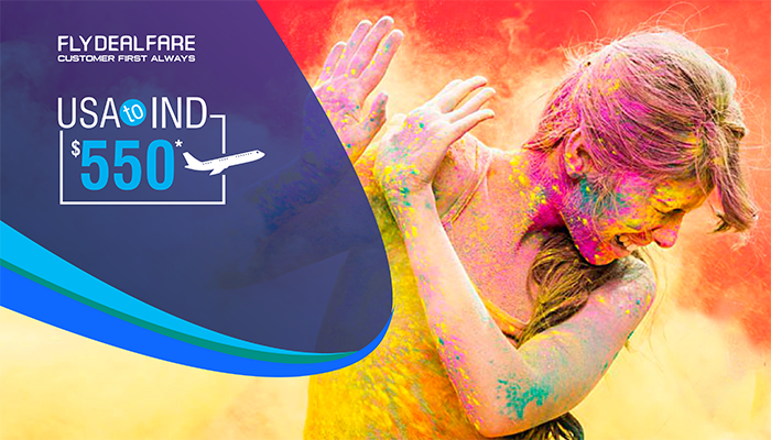 HOLI TRAVEL DEALS : USA TO INDIA ROUND TRIP FLIGHT STARTS FROM $550*