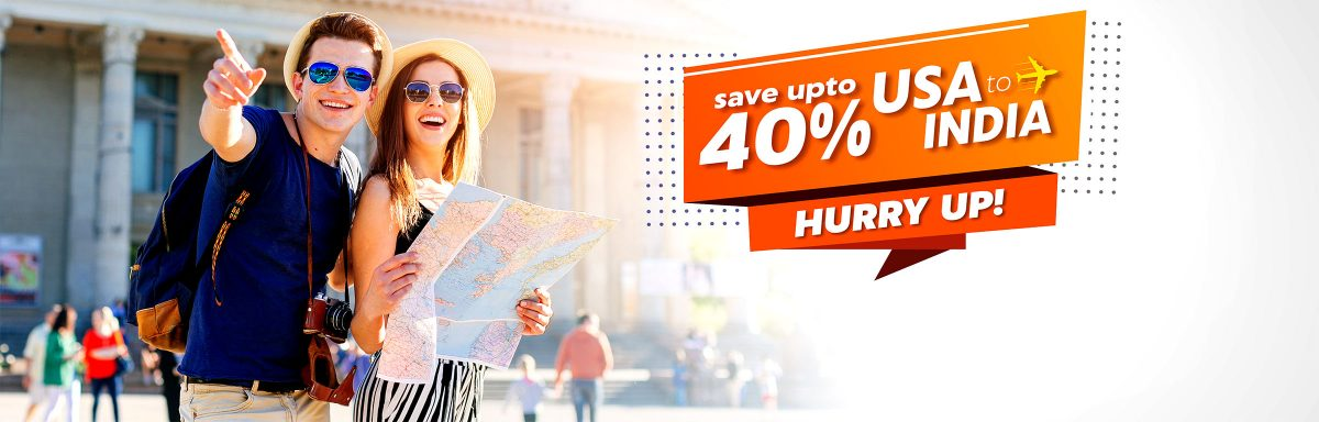 HUGE DISCOUNT ON USA TO INDIA FLIGHTS :  BOOK NOW & SAVE UPTO 40%