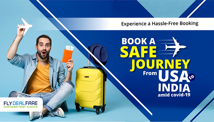 Experience a Hassle-Free Travel Booking For Your Travel From USA to INDIA